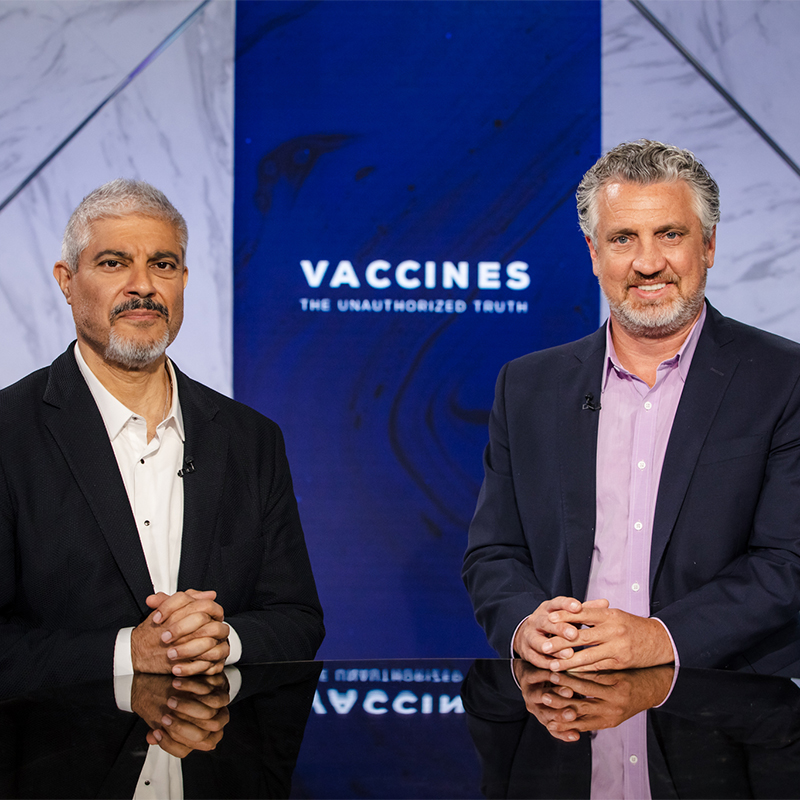 Vaccines: The Unauthorized Truth Pt. 4 | Dr. Rashid & Del Bigtree