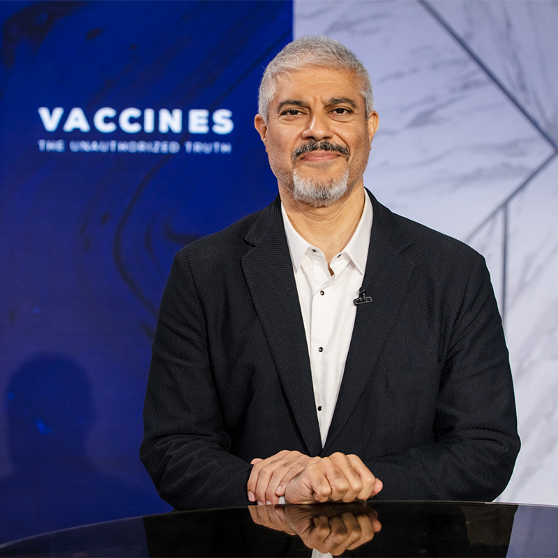 Vaccines: The Unauthorized Truth Pt. 5 | Dr. Rashid & Del Bigtree