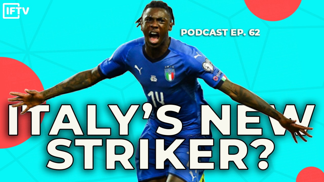 IS MOISE KEAN THE NEXT THING IN FOOTBALL? | Italy Podcast #62