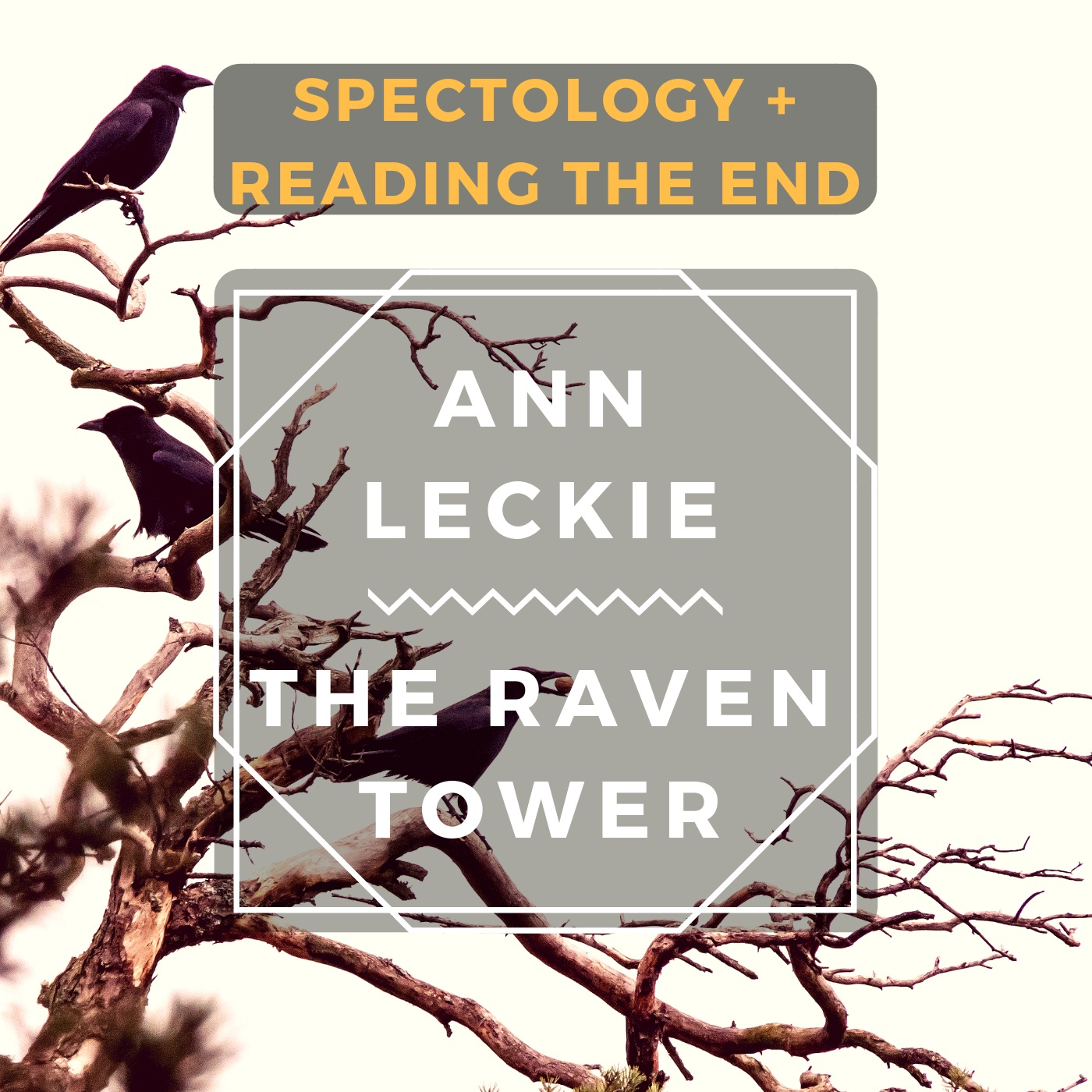 14 1: The Raven Tower pre-read w/ Reading the End: Fantasy, Genre