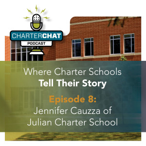 Jennifer Cauzza of Julian Charter School - Covid-19 Special | Episode 008