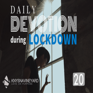 Daily Devotion 20 - Pastor Dee Olivier