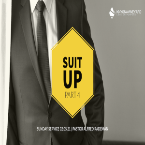 Sunday Service 02 May 2021   Suit Up (Part 4)