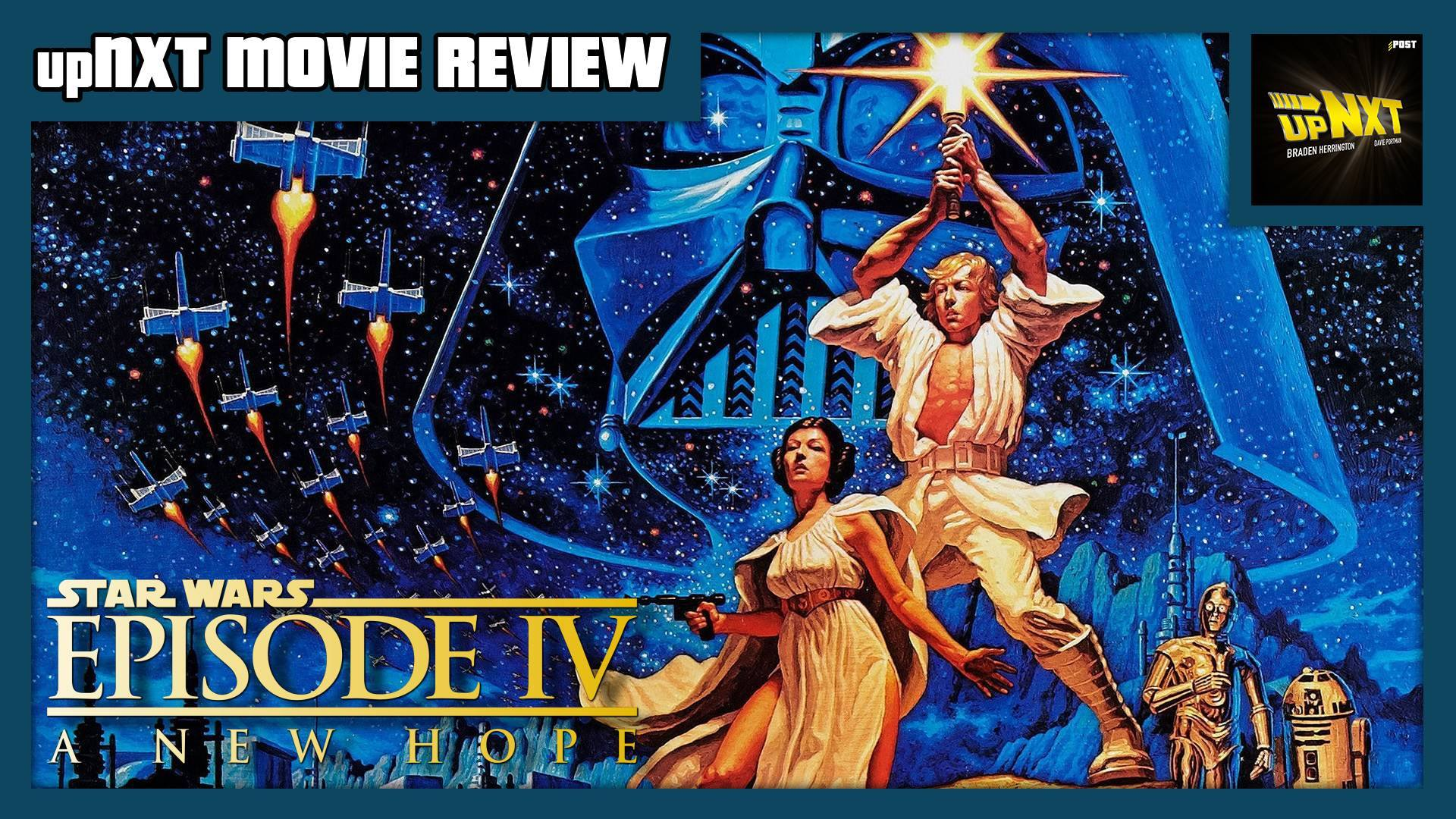Upnxt Movie Review Star Wars Episode Iv A New Hope 1977