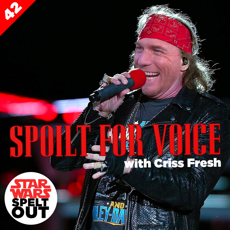 Lesson 42: Spoilt for Voice with Criss Fresh