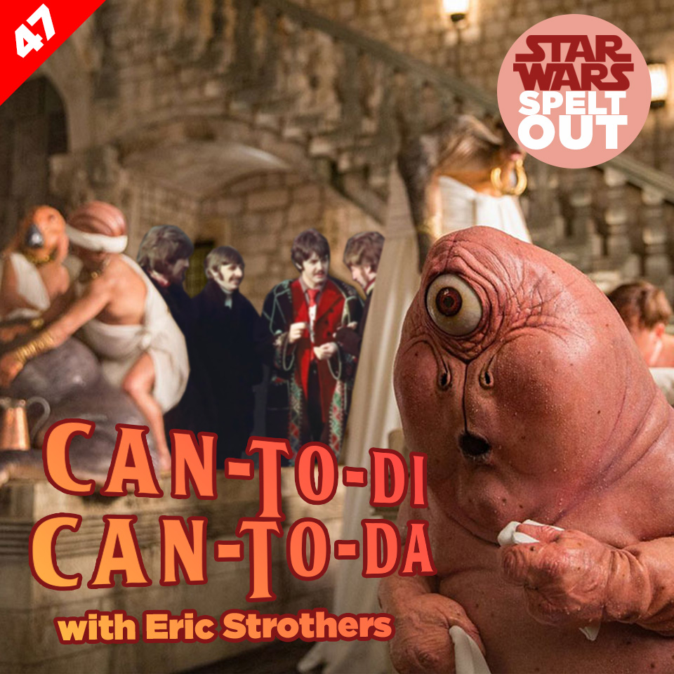 Lesson 47: Can-To-Di Can-To-Da with Eric Strothers