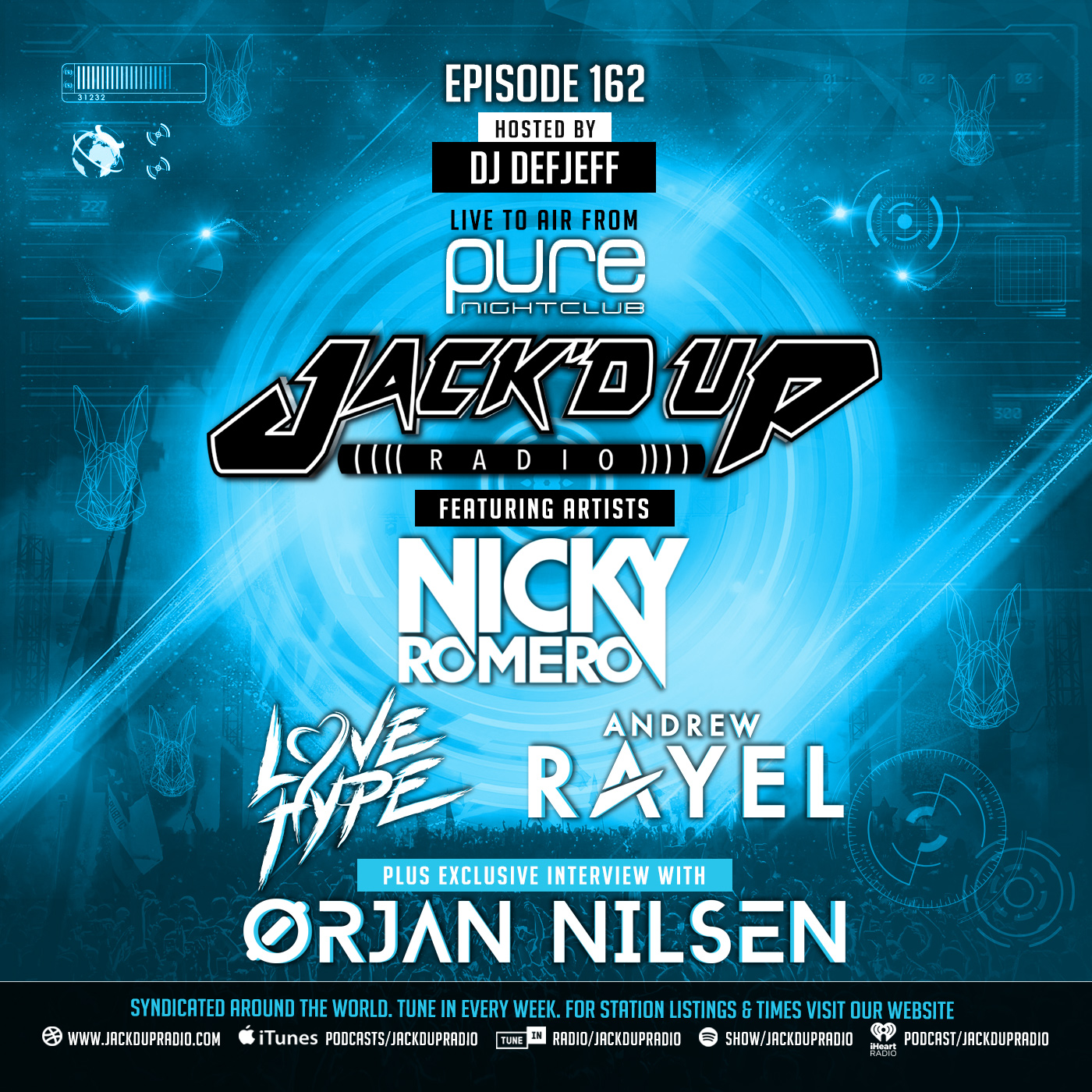 Jack'd Up Radio 162 (Guests Orjan Nilsen, Love Hype, Andrew Rayel & Nicky Romero)