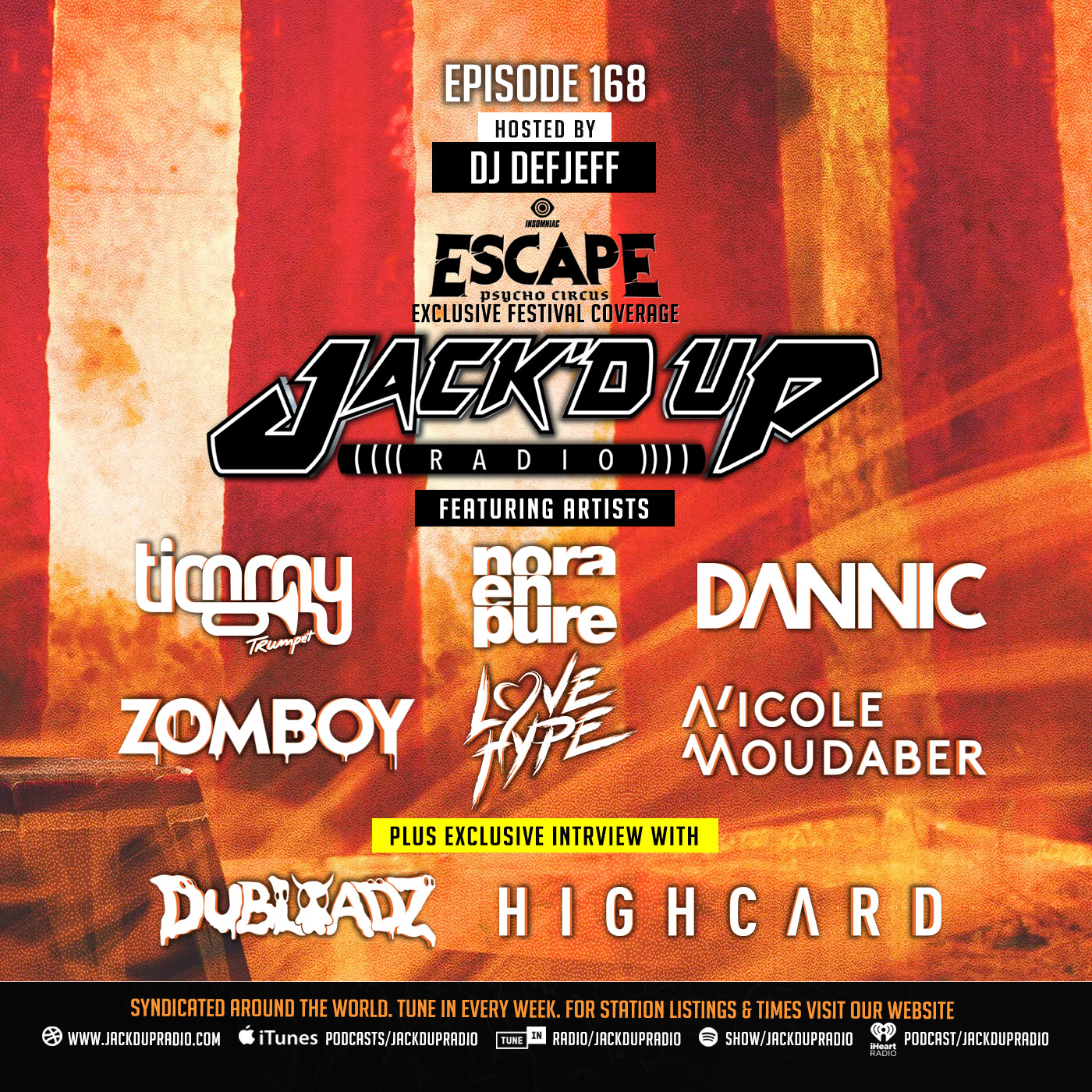 Jack'd Up Radio 168 (LIVE at Escape Psycho Circus 2019)