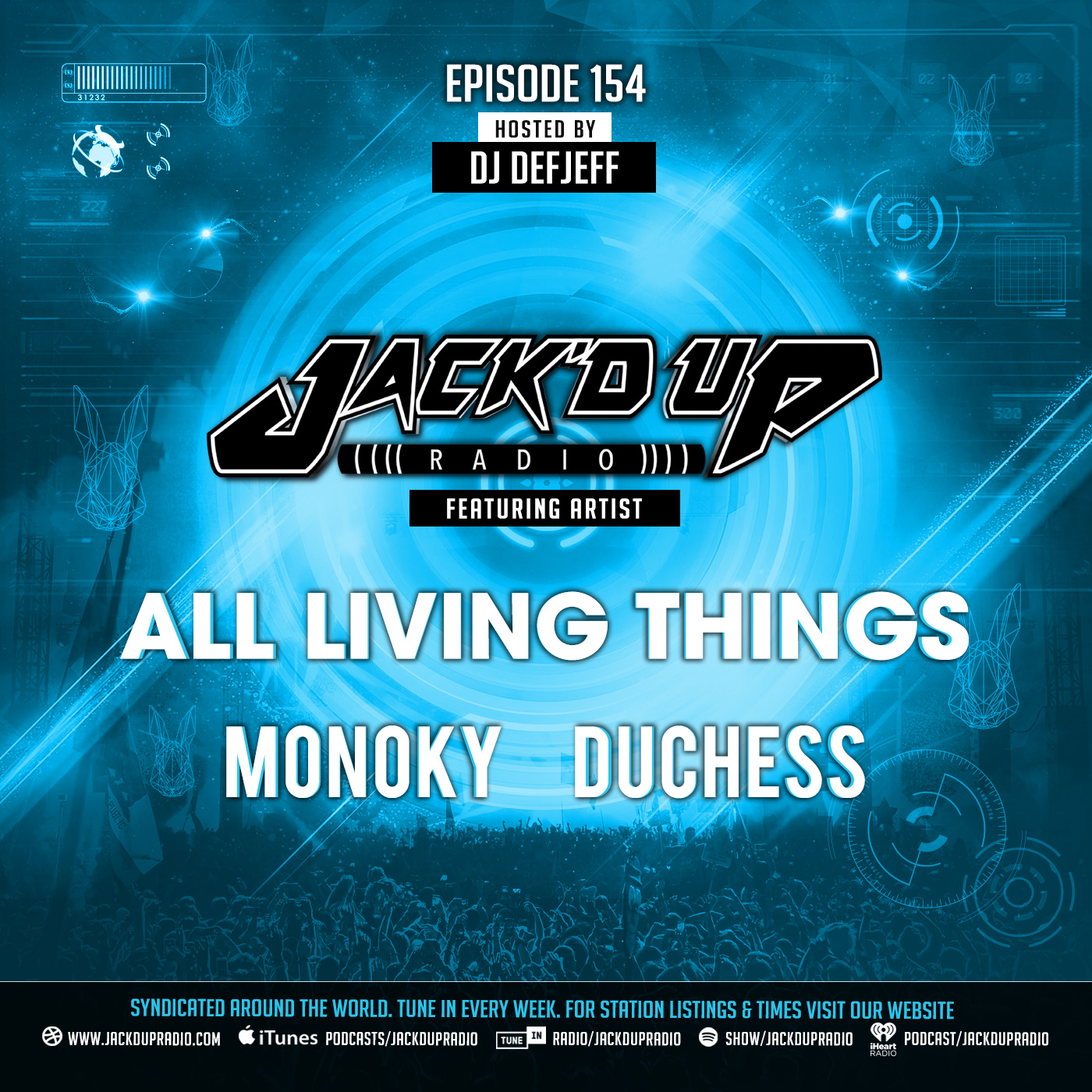 Jack'd Up Radio 154 (Live to Air All Living Things EP Release Party)