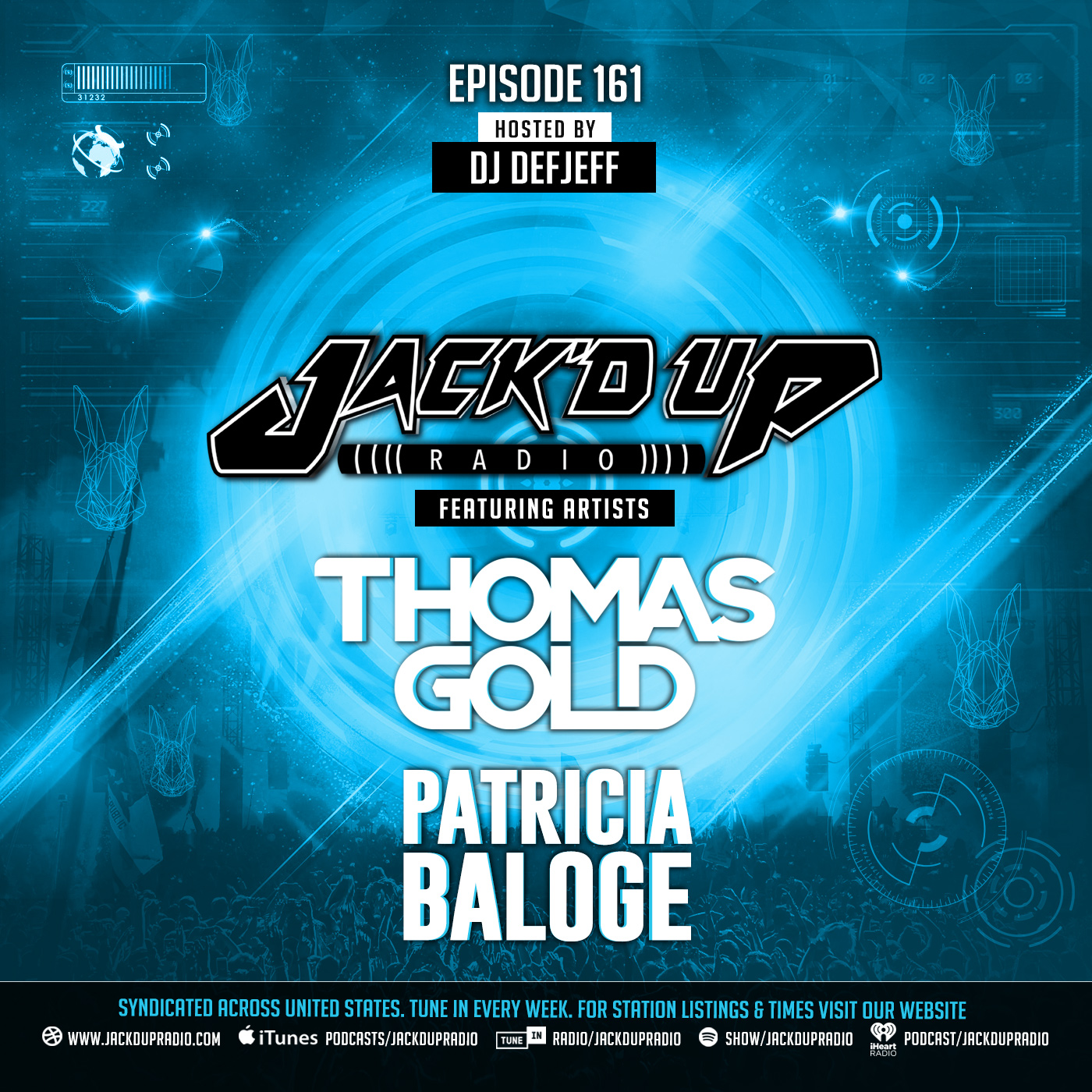 Jack'd Up Radio 161 (Guest Thomas Gold & Patricia Baloge)