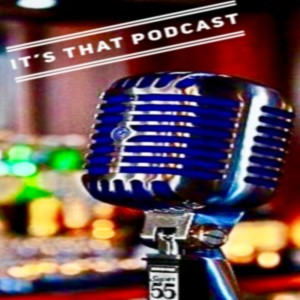 It's THAT Podcast - Episode 93