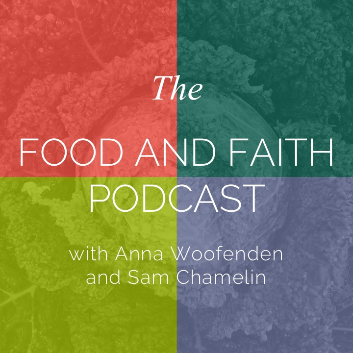 Food and Faith Podcast Episode Zero with Nurya Love Parish
