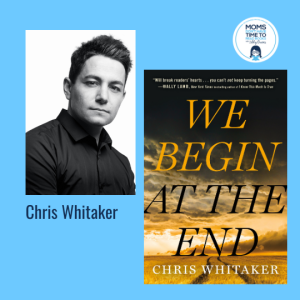 Chris Whitaker, WE BEGIN AT THE END