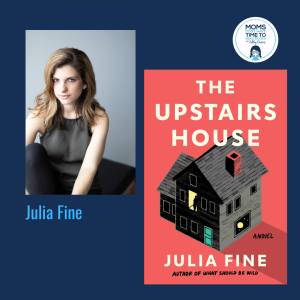 Julia Fine, THE UPSTAIRS HOUSE