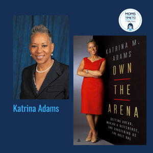 Katrina Adams, OWN THE ARENA