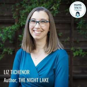 Liz Tichenor, THE NIGHT LAKE
