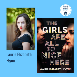 Laurie Elizabeth Flynn, THE GIRLS ARE ALL SO NICE HERE