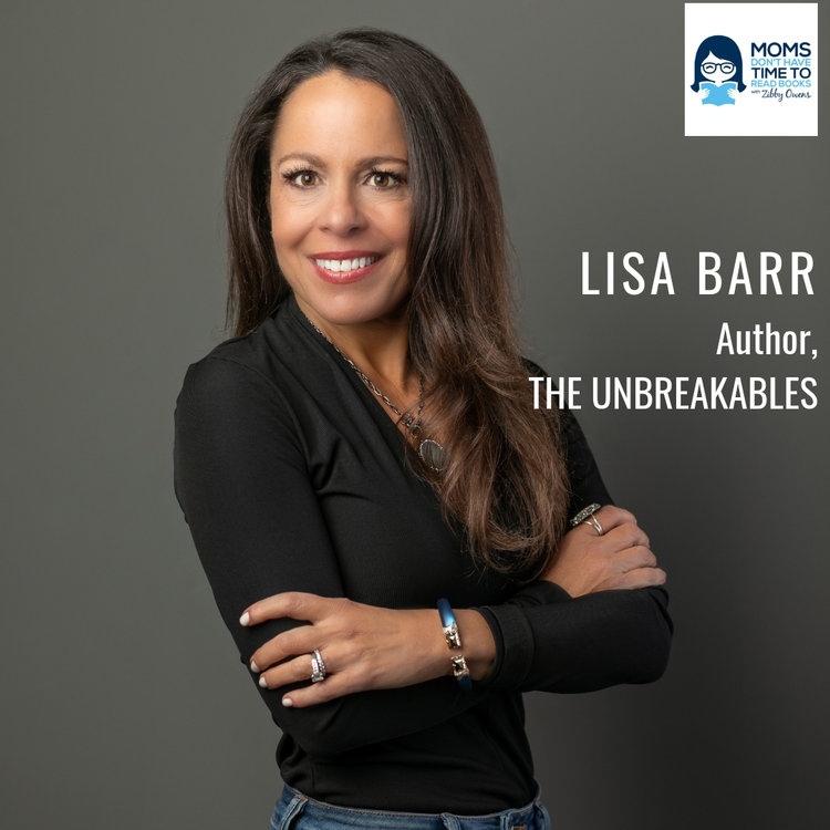 Lisa Barr, THE UNBREAKABLES