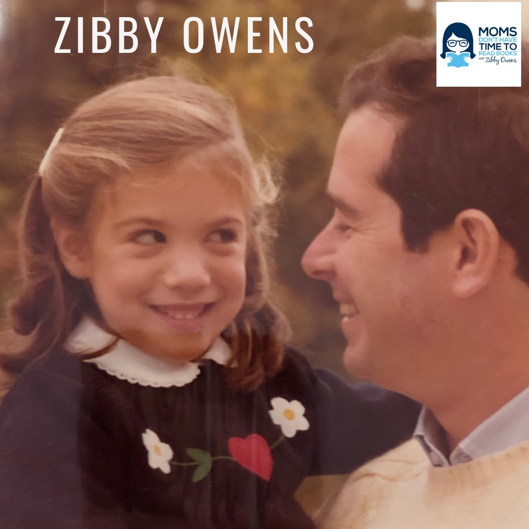 """Zibby's essay: """"This Father's Day, My Dad Actually Gave Me The Gift"""""""