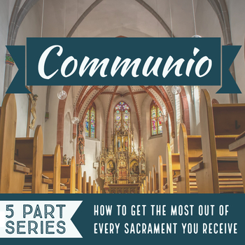 Fr. Will Straten & Russ Hoyt - Communio: Anointing of the Sick