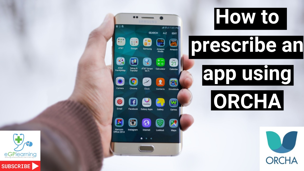 How to prescribe an app using ORCHA
