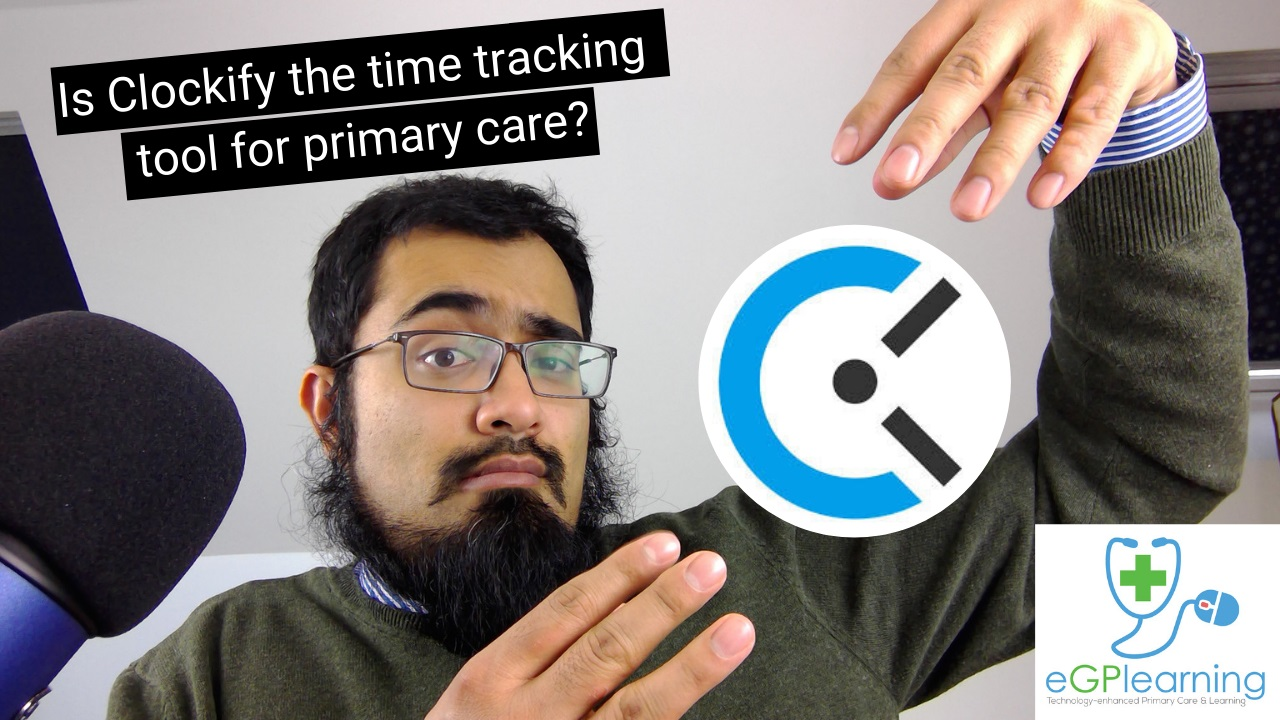 Is Clockify the time tracking tool for primary care?