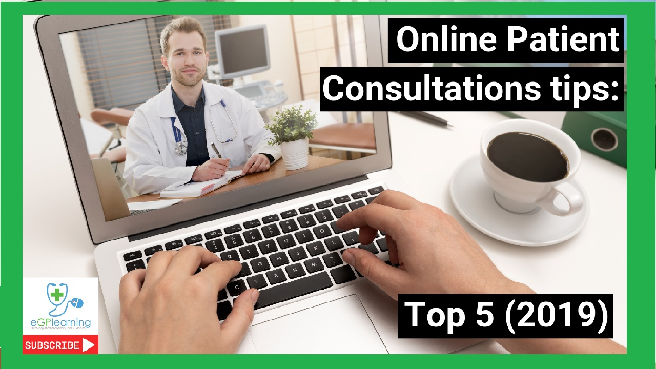 Online Patient Consultation tips: Top 5 (2019)