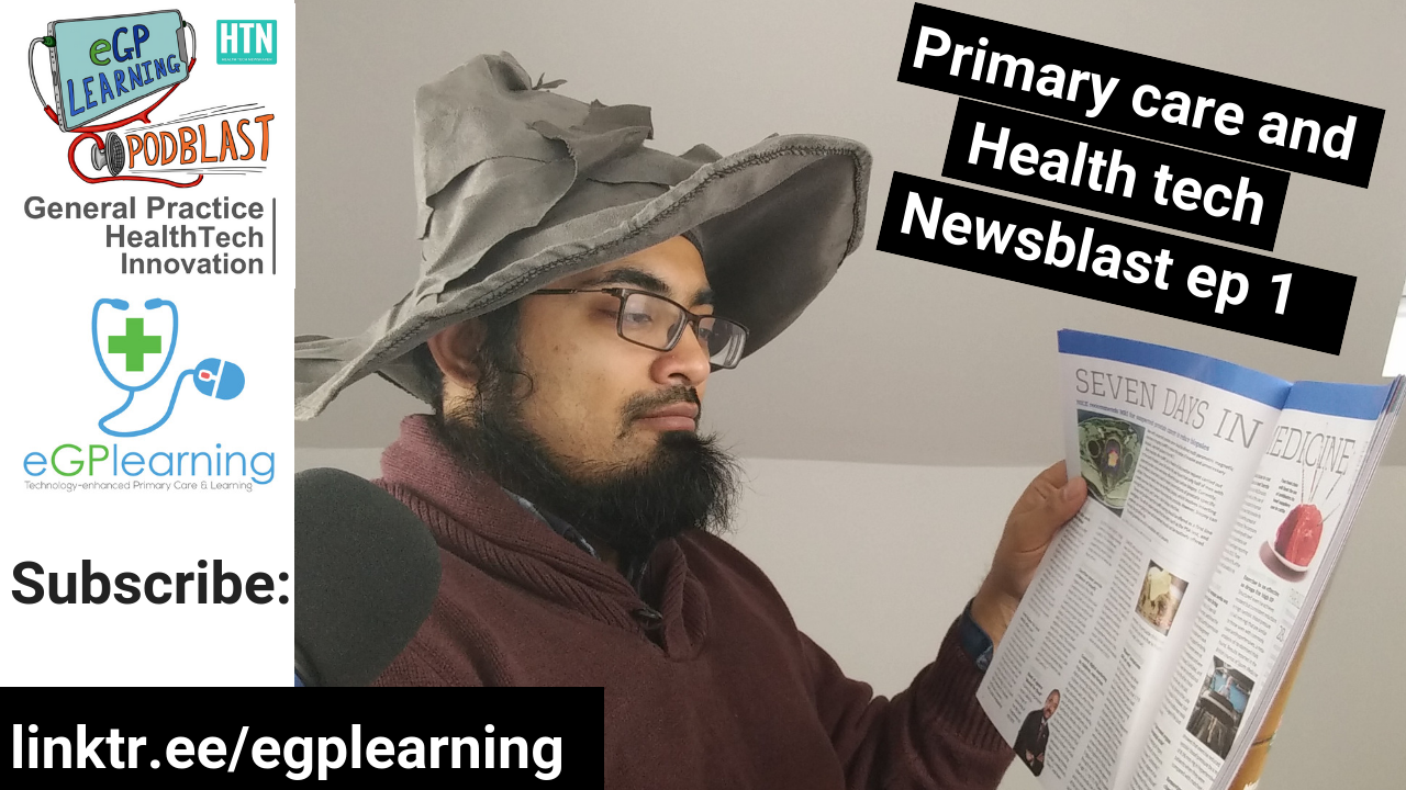 Primary Care and Health Tech Newsblast ep 1