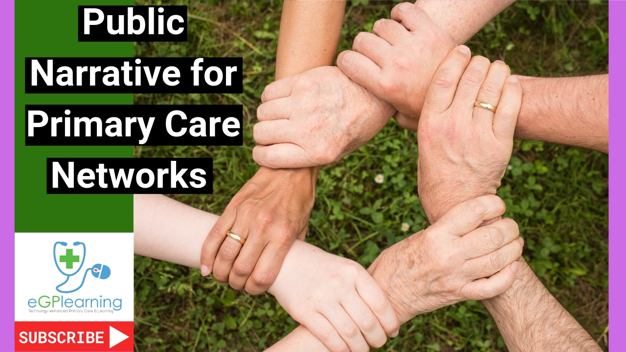 Public Narrative for Primary Care Networks
