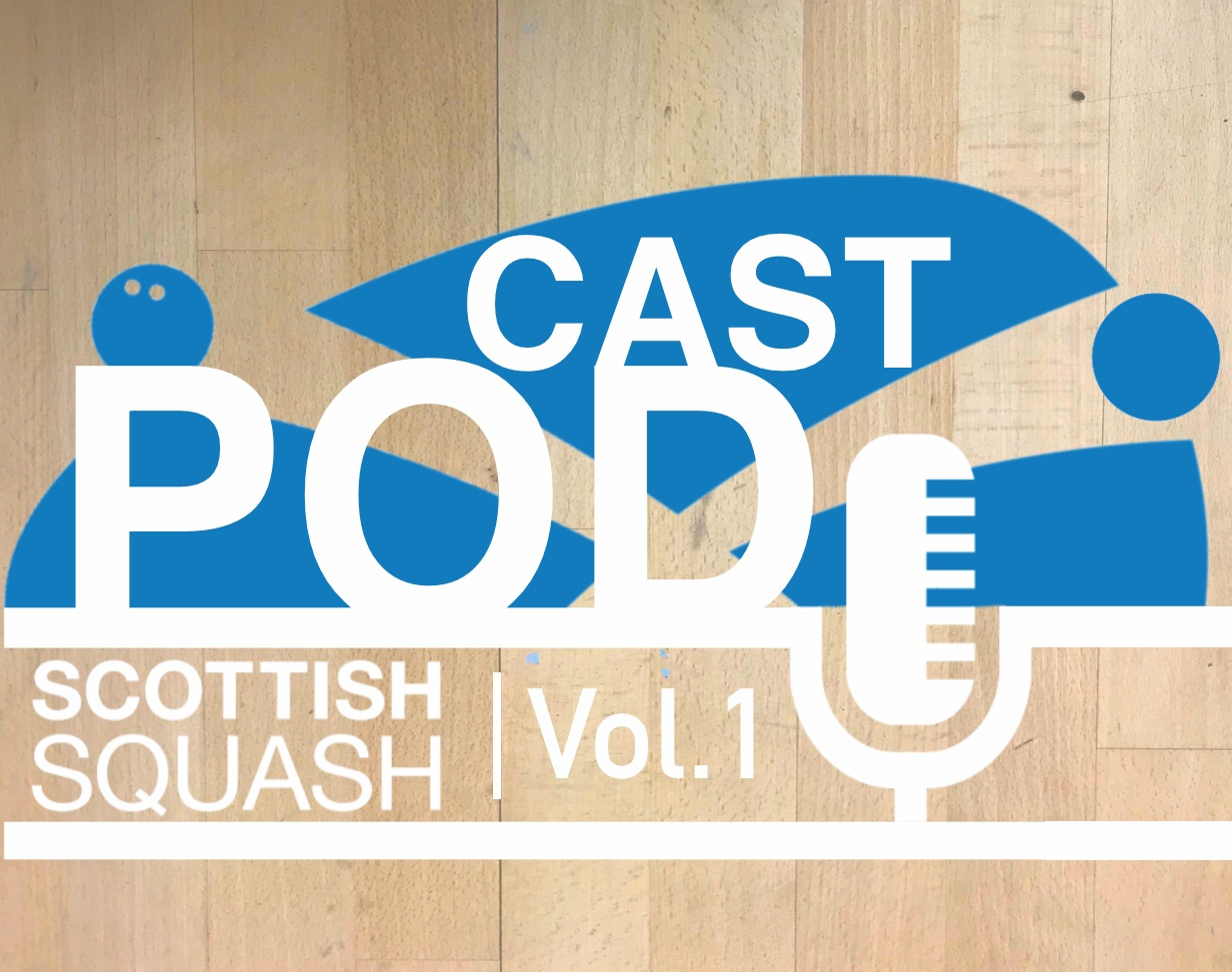 Scottish Squash Podcast - Vol.1 - Introduction to Programme Philosophy