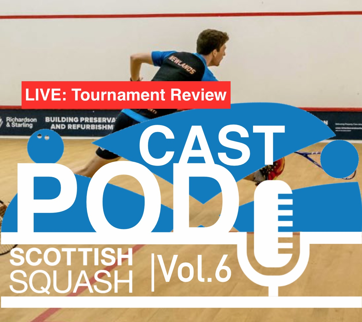 Scottish Squash Podcast - Vol.6 - LIVE: Getting the most out of competition