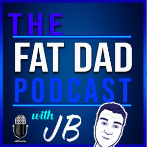Fat Dad Podcast Episode 2 - My 5 Easy Weightloss Wins