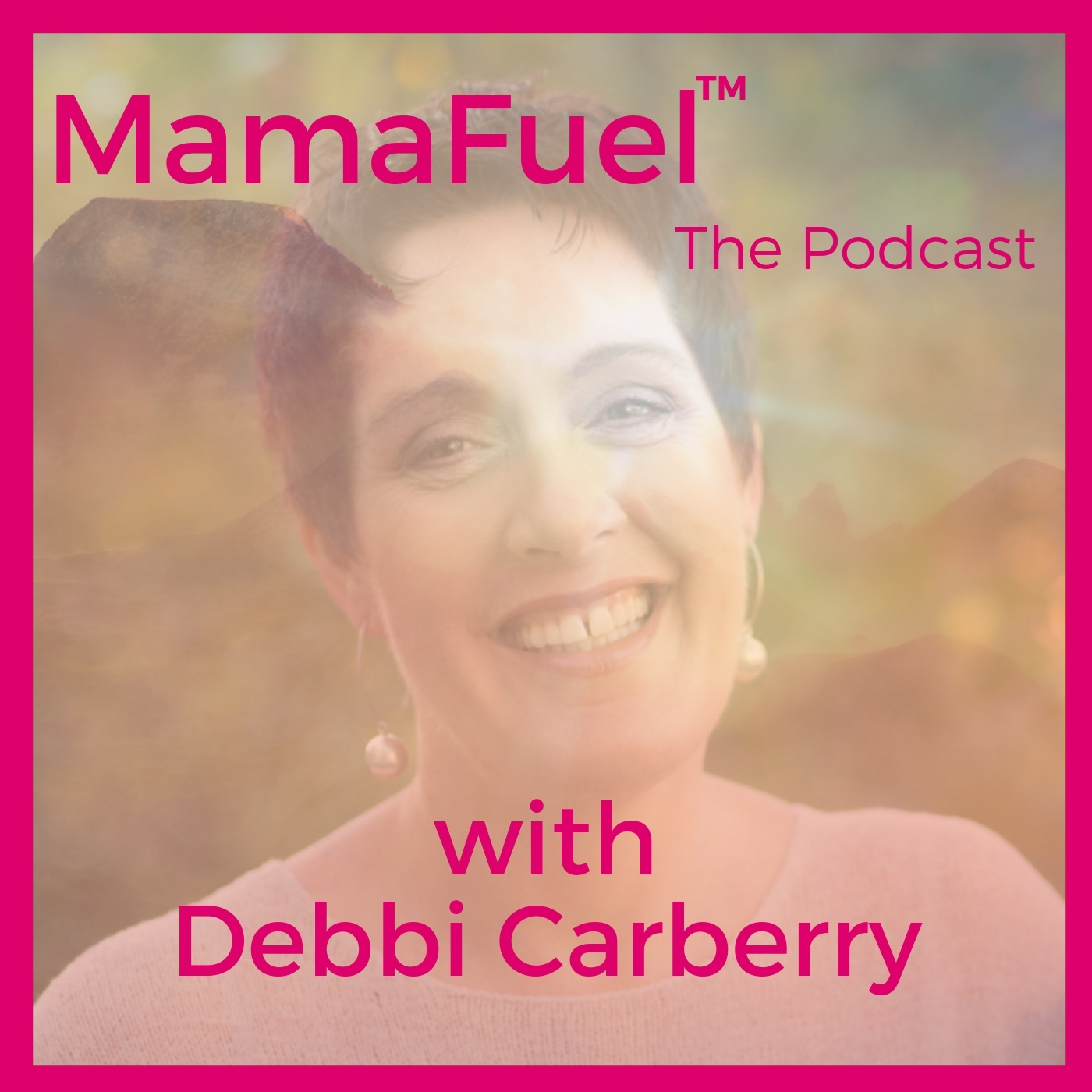 EP040: Debbi Carberry on self-acceptance, self-compassion and the value of building resilience