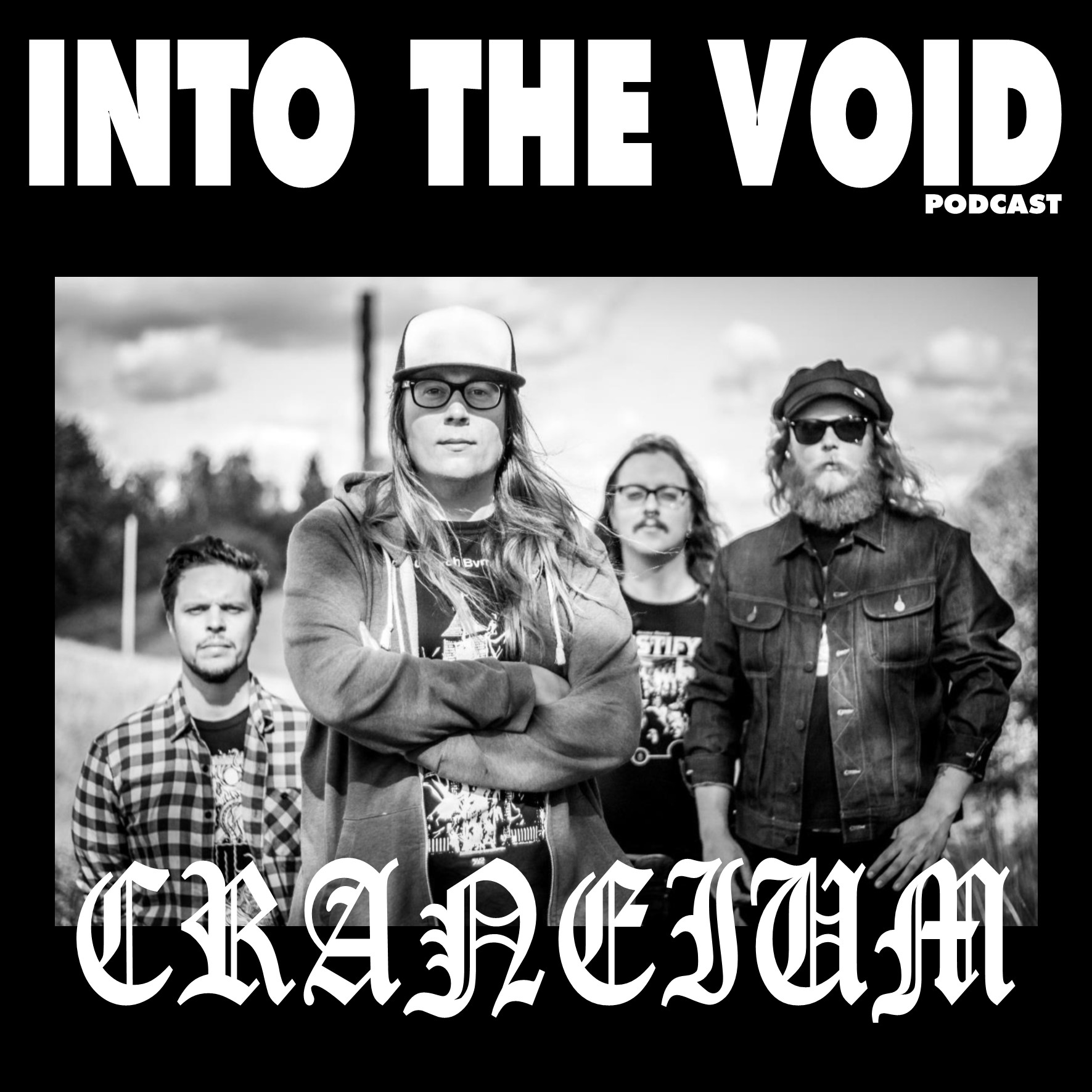 Craneium - Into The Void Podcast