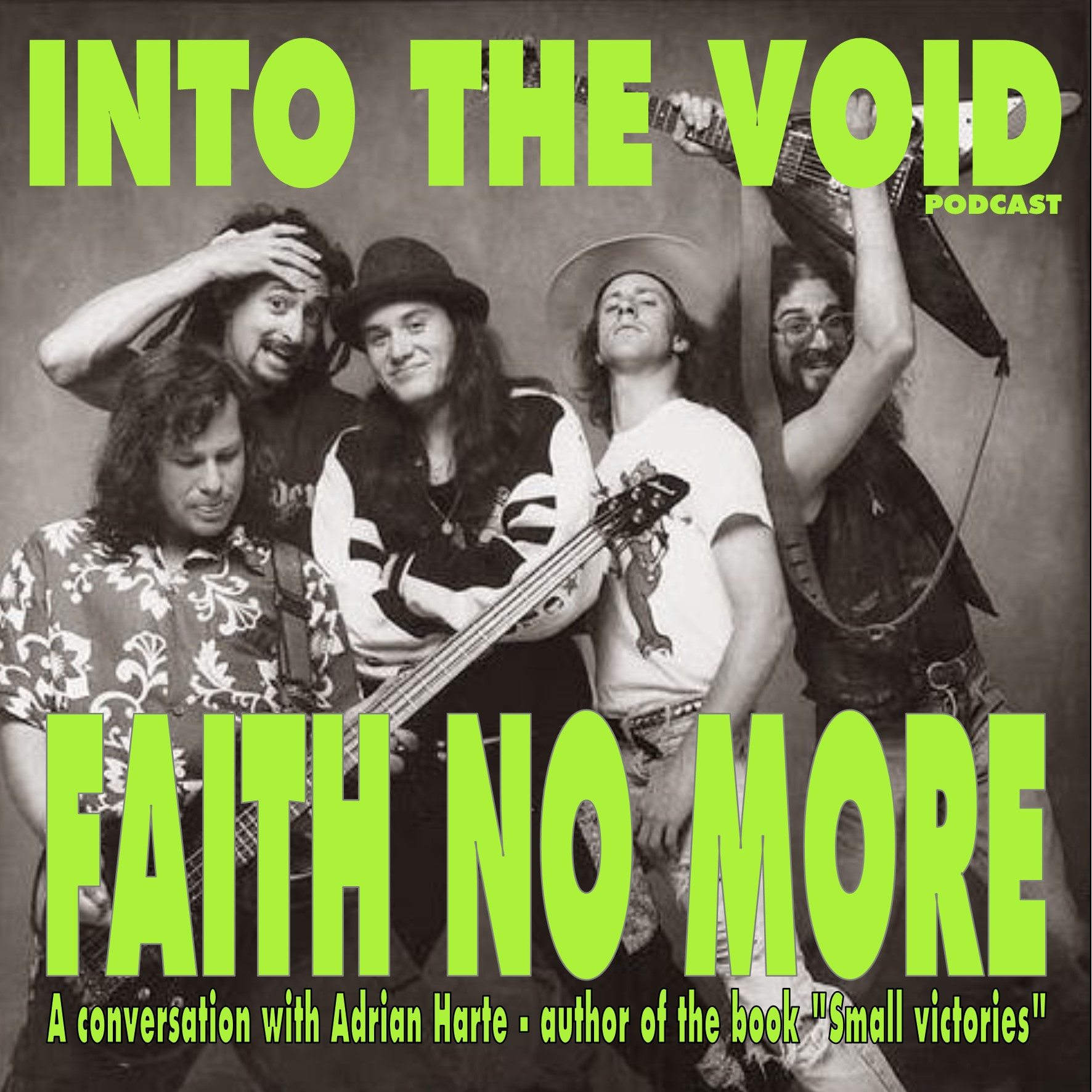 Faith No More - Into The Void Podcast