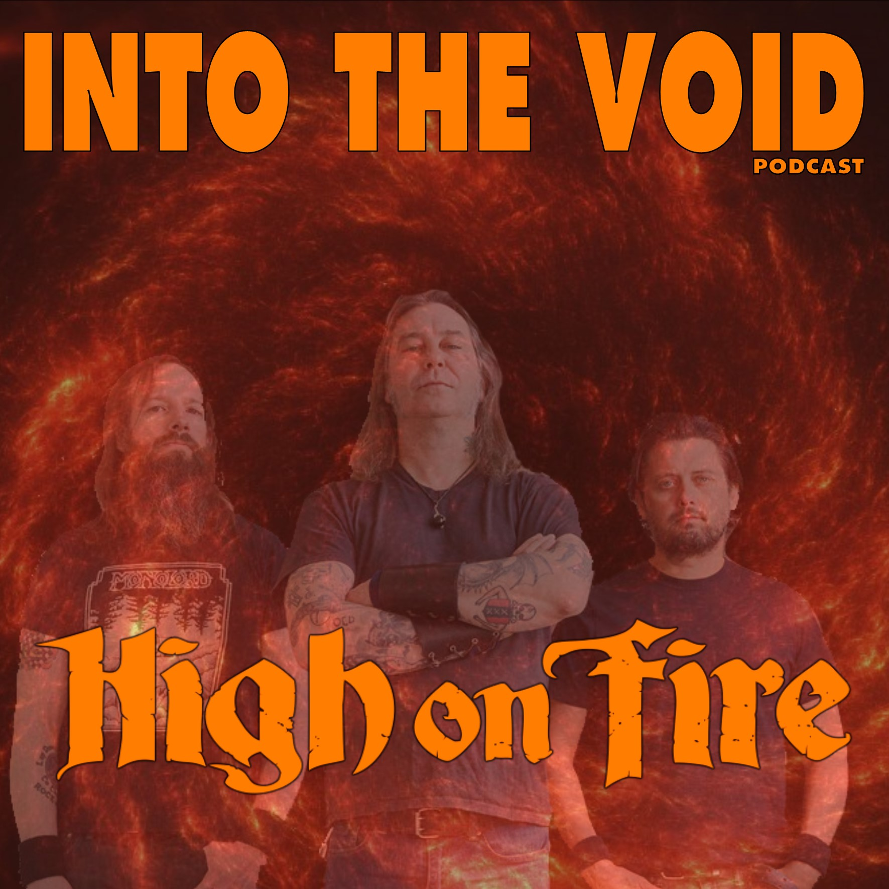 High On Fire - Into The Void Podcast