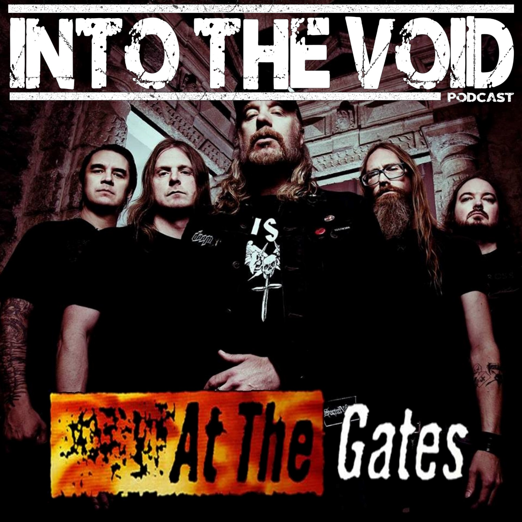 At The Gates - Into The Void Podcast Special Report