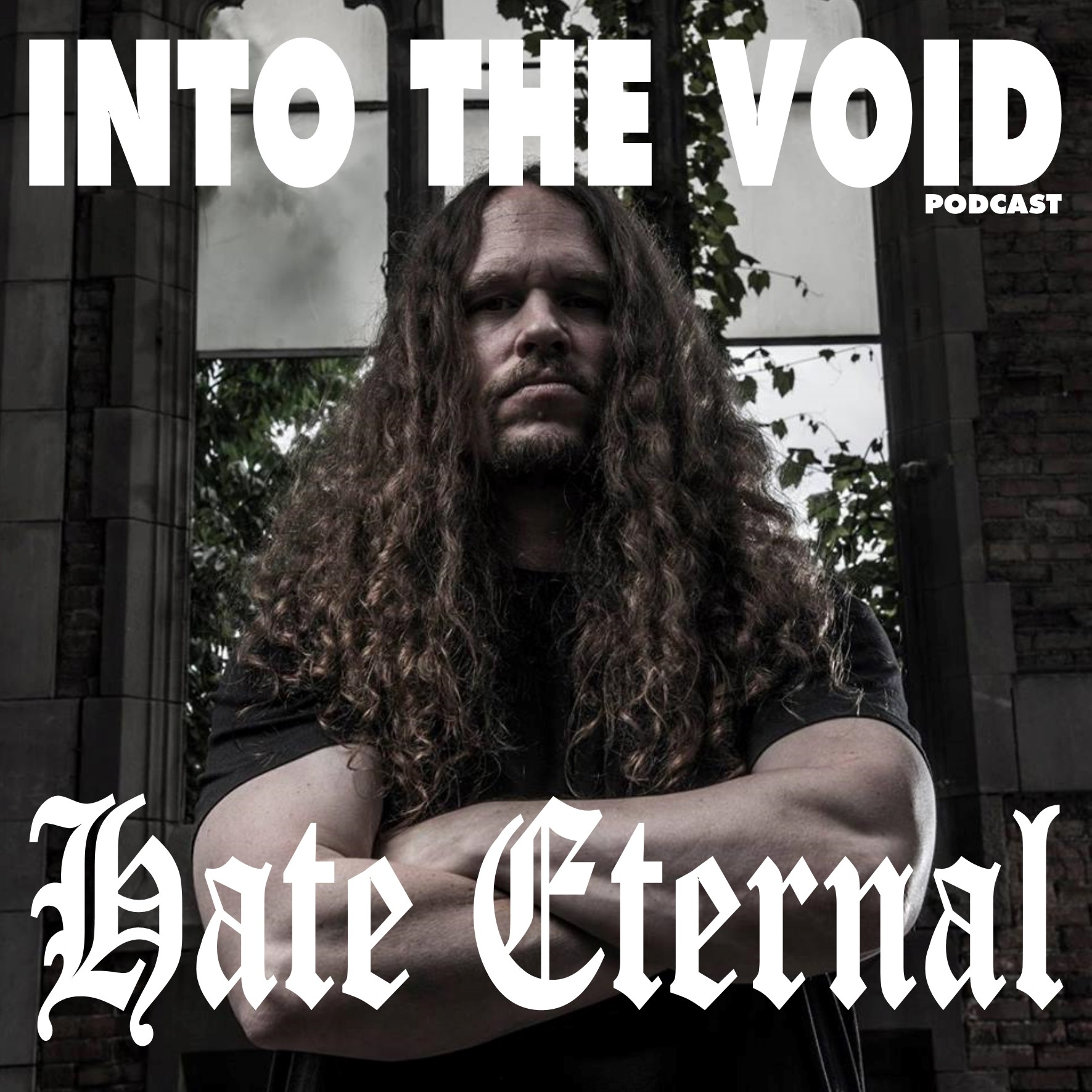 Hate Eternal - Into The Void Podcast