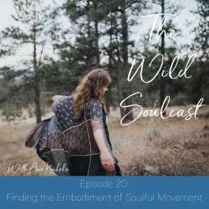Finding the Embodiment of Soulful Movement
