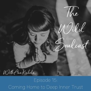 Coming Home To Deep Inner Trust
