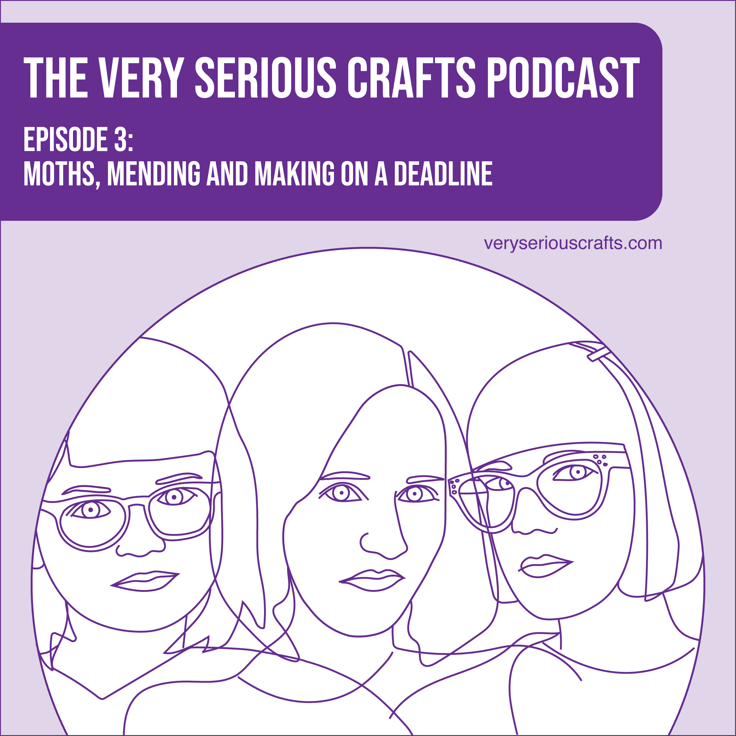 S1E03: Moths, Mending and Making on a Deadline