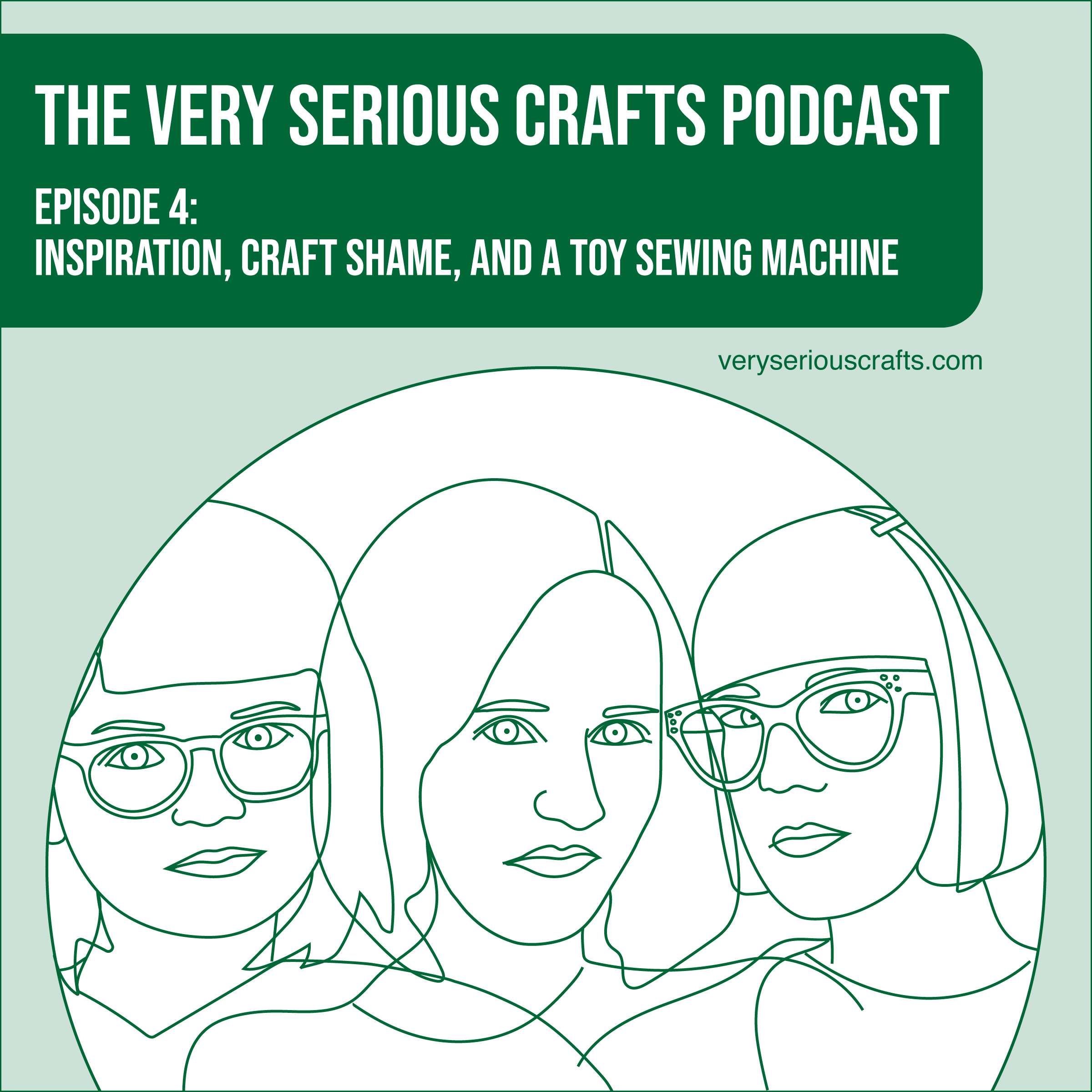 S1E04: Inspiration, Craft Shame, and a Toy Sewing Machine