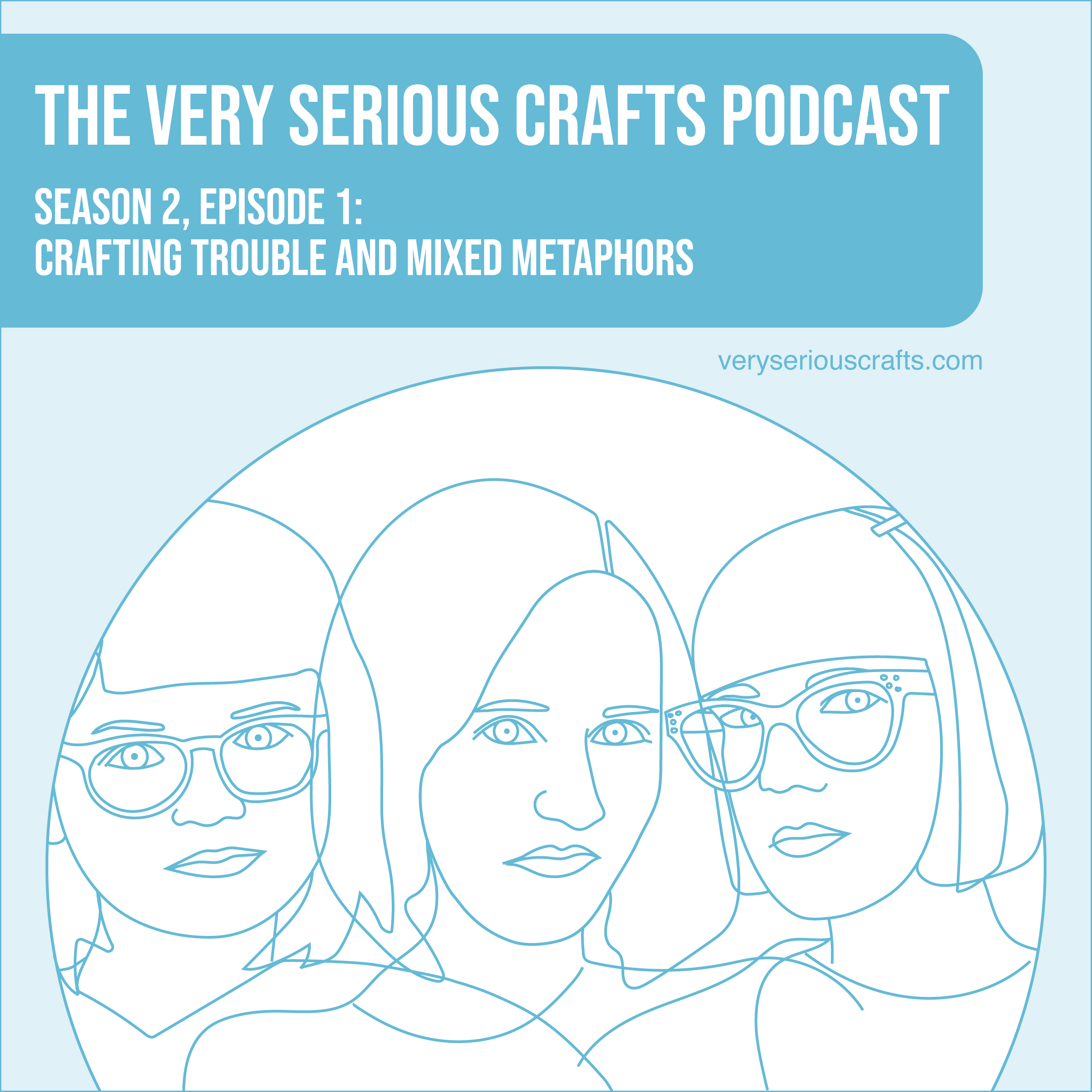 S2E01: Crafting Trouble and Mixed Metaphors