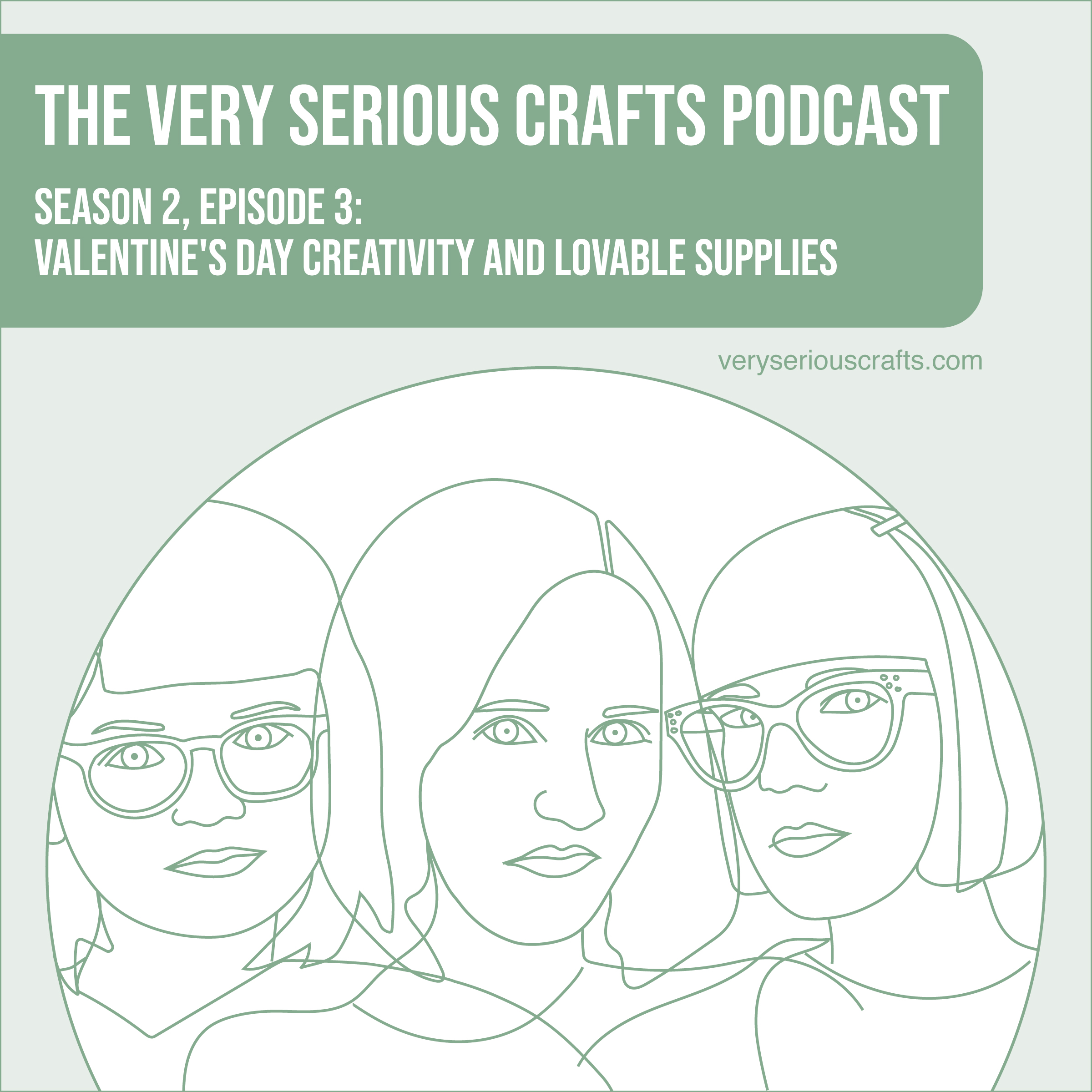 S2E03: Valentine's Day Creativity and Lovable Supplies