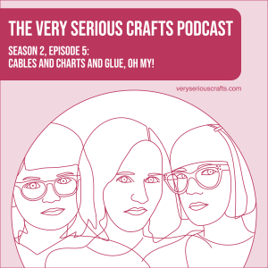 S2E05: Cables and Charts and Glue, Oh My!