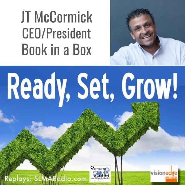 Ready, Set, Grow! with Guest JT McCormick