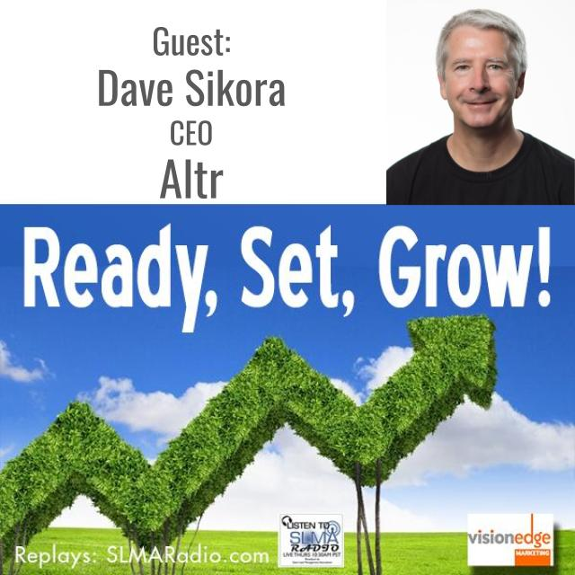 Ready, Set, Grow! with Guest Dave Sikora