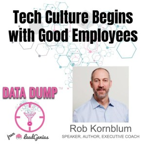 Tech Culture Begins with Good Employees