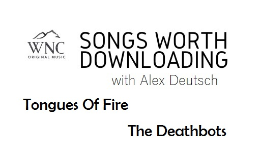 Songs Worth Downloading - Tongues Of Fire and The Deathbots