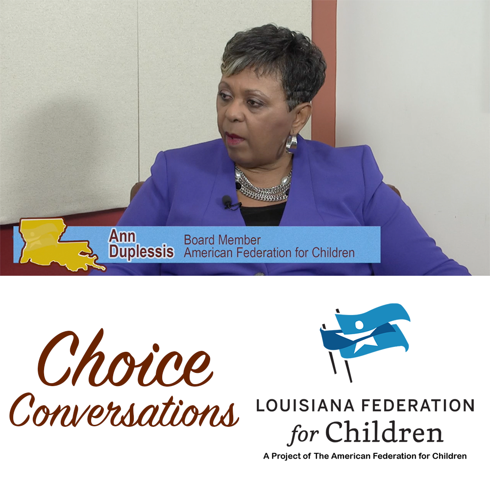 Ann Duplessis - Louisiana Federation for Children (Episode 1)